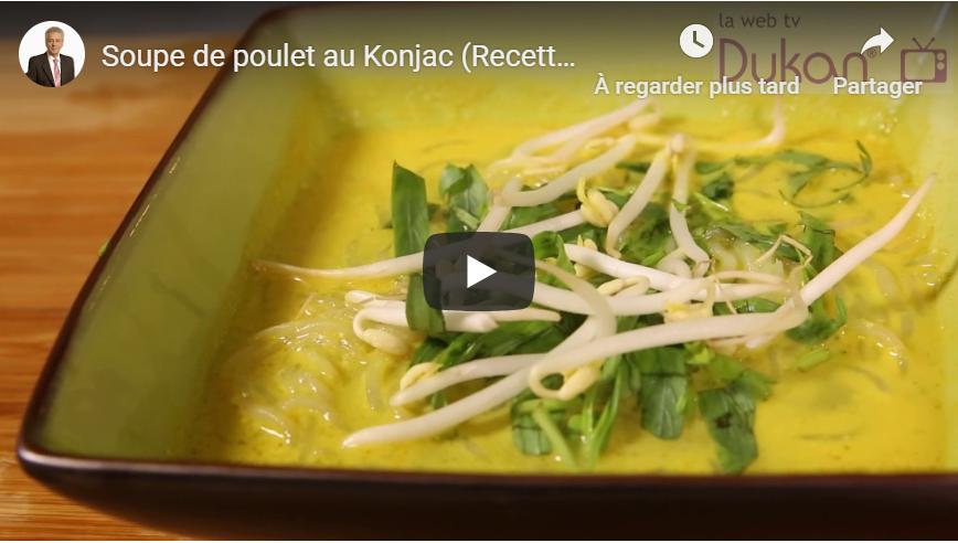 Soupe de poulet au Konjac (Recette Dukan)