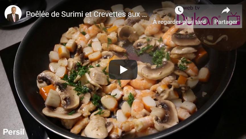 Poêlée de Surimi et Crevettes aux Champignons (Recette Dukan)
