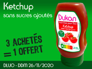 3 achetès Ketchup sans sucres ajoutés = 1 offert