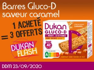 DUKAN FLASH ANTI GASPI : 1 acheté barres Gluco-D saveur caramel = 3 offerts