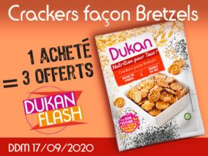 DUKAN FLASH ANTI GASPI : 1 acheté Crackers façon bretzels = 3 offerts