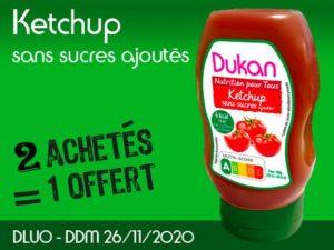 2 achetès Ketchup sans sucres ajoutés = 1 offert