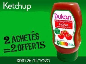 2 achetés Ketchup sans sucres ajoutés = 2 offerts